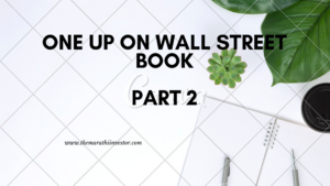 One Up On Wall Street: Part 2