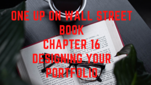 One up on wall street book chapter 16 Designing your portfolio
