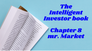 The Intelligent Investor: chapter 8